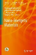 Cover-Bild zu Nano-Energetic Materials (eBook) von Agarwal, Avinash Kumar (Hrsg.)