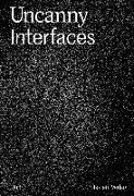 Cover-Bild zu Uncanny Interfaces von Feldmann, Friederike
