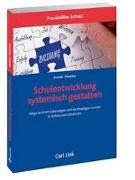 Cover-Bild zu Schulentwicklung systemisch gestalten von Arnold, Rolf (Hrsg.)