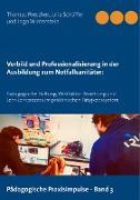 Cover-Bild zu Vorbild und Professionalisierung in der Ausbildung zum Notfallsanitäter von Prescher, Thomas