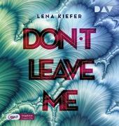 Cover-Bild zu Kiefer, Lena: Don't LEAVE me (Teil 3)