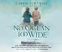 Cover-Bild zu No Ocean Too Wide von Turansky, Carrie