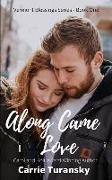 Cover-Bild zu Along Came Love: Vermont Blessings Series - Book One von Turansky, Carrie
