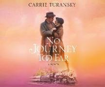 Cover-Bild zu No Journey Too Far von Turansky, Carrie