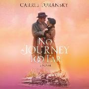 Cover-Bild zu No Journey Too Far - McAlister Family, Book 2 (Unabridged) (Audio Download) von Turansky, Carrie