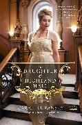 Cover-Bild zu The Daughter of Highland Hall (eBook) von Turansky, Carrie