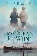 Cover-Bild zu No Ocean Too Wide (eBook) von Turansky, Carrie