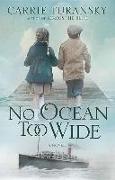 Cover-Bild zu No Ocean Too Wide: A McAllister Family Novel von Turansky, Carrie