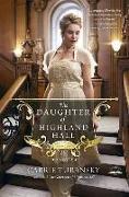Cover-Bild zu The Daughter of Highland Hall von Turansky, Carrie