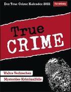 Cover-Bild zu Der True Crime Kalender Kalender 2021 von Job, Bertram