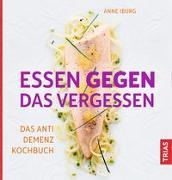 Cover-Bild zu Essen gegen das Vergessen von Iburg, Anne