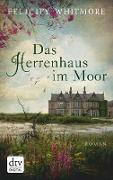 Cover-Bild zu Das Herrenhaus im Moor (eBook) von Whitmore, Felicity