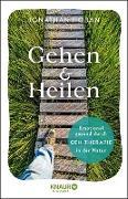 Cover-Bild zu Gehen & heilen (eBook) von Hoban, Jonathan