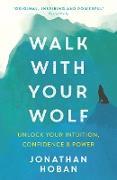 Cover-Bild zu Walk With Your Wolf (eBook) von Hoban, Jonathan