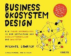 Cover-Bild zu Lewrick, Michael: Business Ökosystem Design