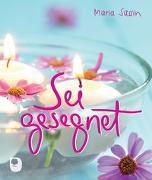 Cover-Bild zu Sei gesegnet von Sassin, Maria