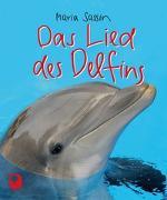 Cover-Bild zu Das Lied des Delfins von Sassin, Maria