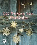Cover-Bild zu Das Märchen vom Strohhalm von Müller, Inge