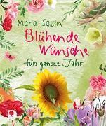 Cover-Bild zu Blühende Wünsche fürs ganze Jahr von Sassin, Maria