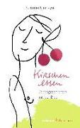 Cover-Bild zu Kirschen essen von Niemeyer, Susanne