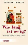 Cover-Bild zu Wie lang ist ewig? von Niemeyer, Susanne