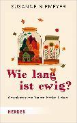 Cover-Bild zu Wie lang ist ewig? (eBook) von Niemeyer, Susanne