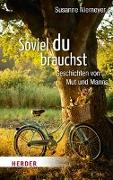 Cover-Bild zu Soviel du brauchst von Niemeyer, Susanne
