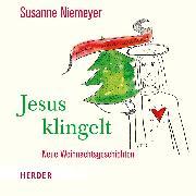 Cover-Bild zu Jesus klingelt (Audio Download) von Niemeyer, Susanne