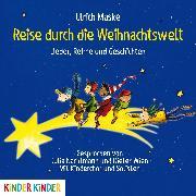 Cover-Bild zu Reise durch die Weihnachtswelt (Audio Download) von Maske, Ulrich