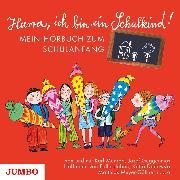 Cover-Bild zu Hurra, ich bin ein Schulkind! (Audio Download) von Maske, Ulrich