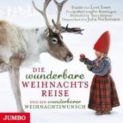 Cover-Bild zu Die Wunderbare Weihnachtsreise Und Ein Wunderbarer von Nachtmann, Julia (Komponist)
