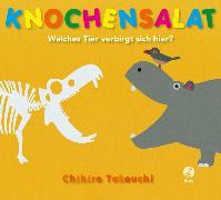 Cover-Bild zu Knochensalat - Welches Tier verbirgt sich hier? von Takeuchi, Chihiro