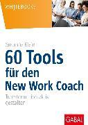 Cover-Bild zu 60 Tools für den New Work Coach (eBook) von Klein, Susanne