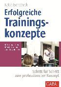 Cover-Bild zu Erfolgreiche Trainingskonzepte (eBook) von Ischebeck, Katja