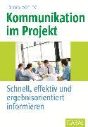 Cover-Bild zu Kommunikation im Projekt (eBook) von Bohinc, Thomas