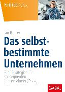 Cover-Bild zu Das selbstbestimmte Unternehmen (eBook) von Reuter, Jan