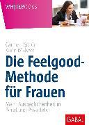 Cover-Bild zu Die Feelgood-Methode für Frauen (eBook) von Schön, Carmen