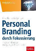 Cover-Bild zu Personal Branding durch Fokussierung (eBook) von Nienkerke-Springer, Anke