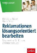 Cover-Bild zu Reklamationen lösungsorientiert bearbeiten (eBook) von Dietze, Ulrich