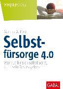Cover-Bild zu Selbstfürsorge 4.0 (eBook) von Pohl, Monika A.