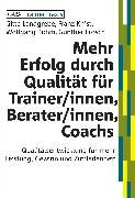 Cover-Bild zu Mehr Erfolg durch Qualität für Trainer/innen, Berater/innen, Coachs (eBook) von Landgrebe, Gitte