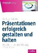 Cover-Bild zu Präsentationen erfolgreich gestalten und halten (eBook) von Garten, Matthias