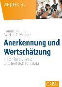 Cover-Bild zu Anerkennung und Wertschätzung (eBook) von Weidner, Hannelore