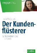 Cover-Bild zu Der Kundenflüsterer (eBook) von Lindenau, Ilona