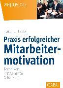 Cover-Bild zu Praxis erfolgreicher Mitarbeitermotivation (eBook) von Laufer, Hartmut