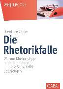 Cover-Bild zu Die Rhetorikfalle (eBook) von Zapke, Dorothee