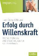 Cover-Bild zu Erfolg durch Willenskraft (eBook) von Willmann, Hans-Georg