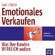Cover-Bild zu Emotionales Verkaufen (Audio Download) von Schäfer, Lars