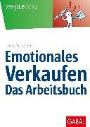Cover-Bild zu Emotionales Verkaufen - das Arbeitsbuch (eBook) von Schäfer, Lars