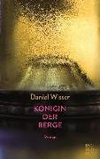 Cover-Bild zu Königin der Berge von Wisser, Daniel